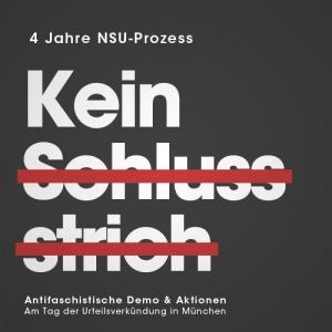 Kein Schlussstrich! 4 Jahre NSU-Prozess